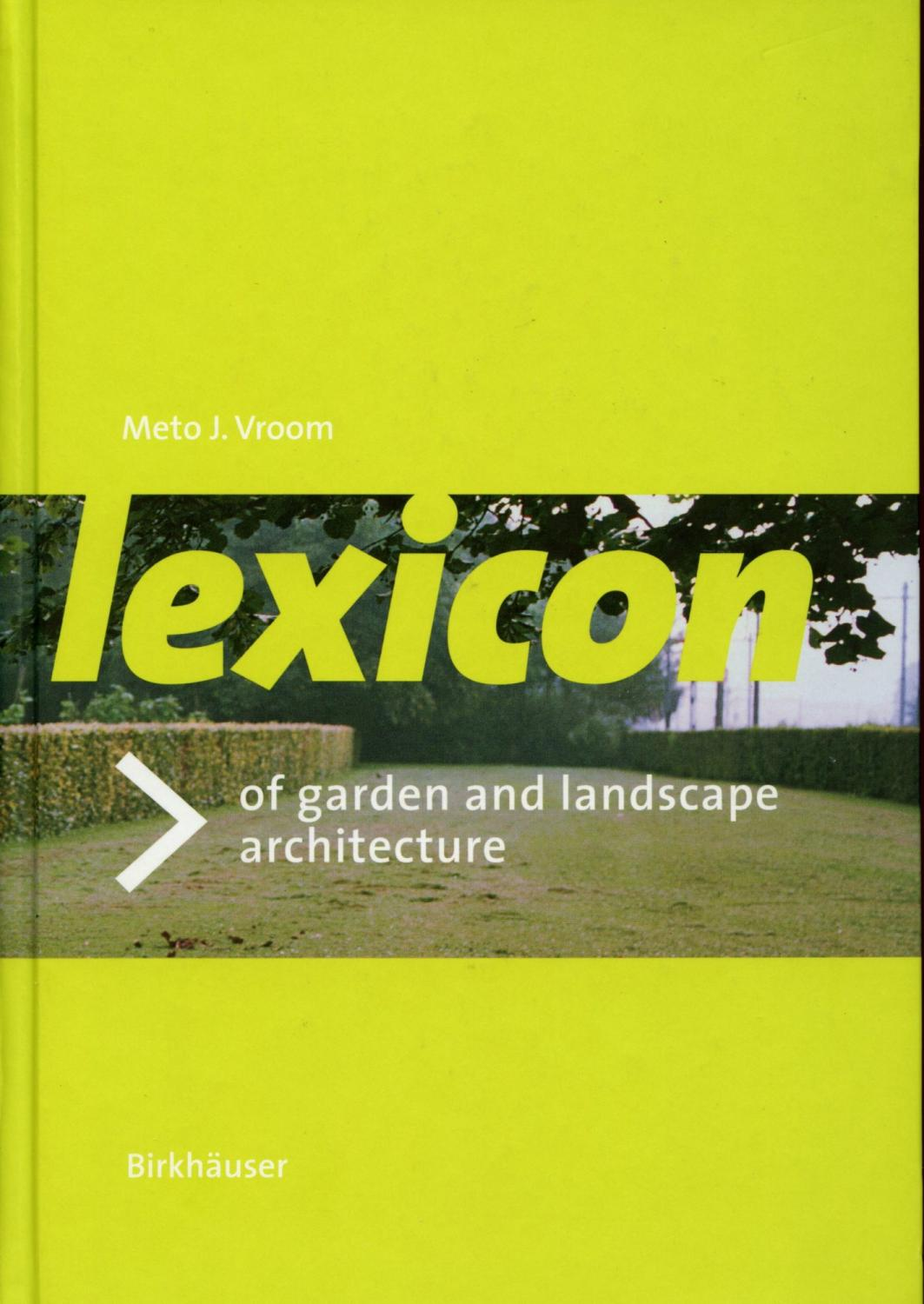 One of Vroom's important publications: his Lexicon of Landscape Architecture.