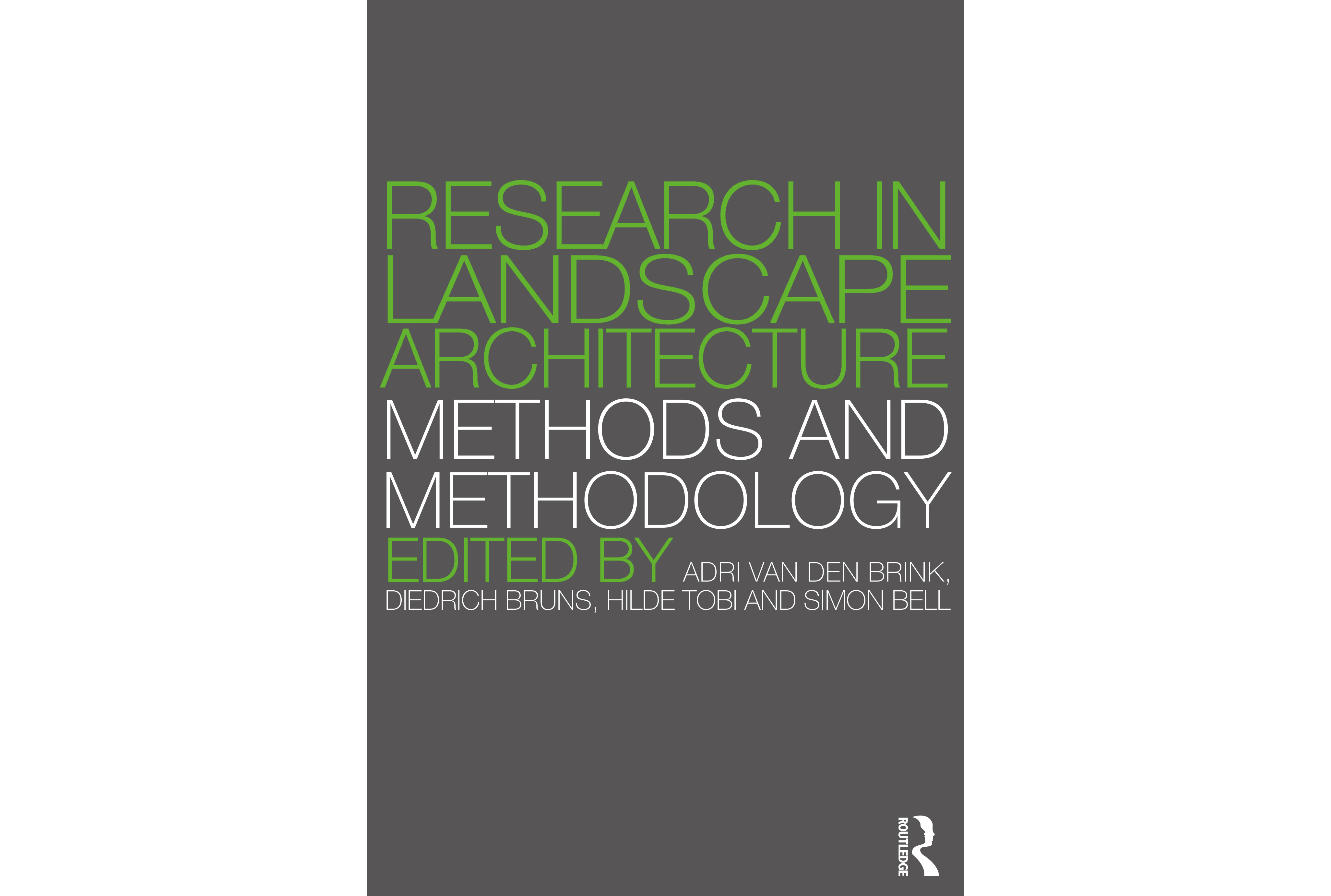 Figure 15. Research in Landscape Architecture, edited by Van den Brink at al.